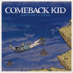 Symptoms and Cures by Comeback Kid
