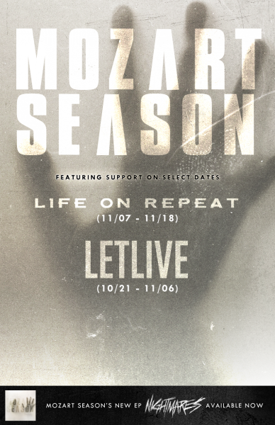 Mozart Season and Letlive.